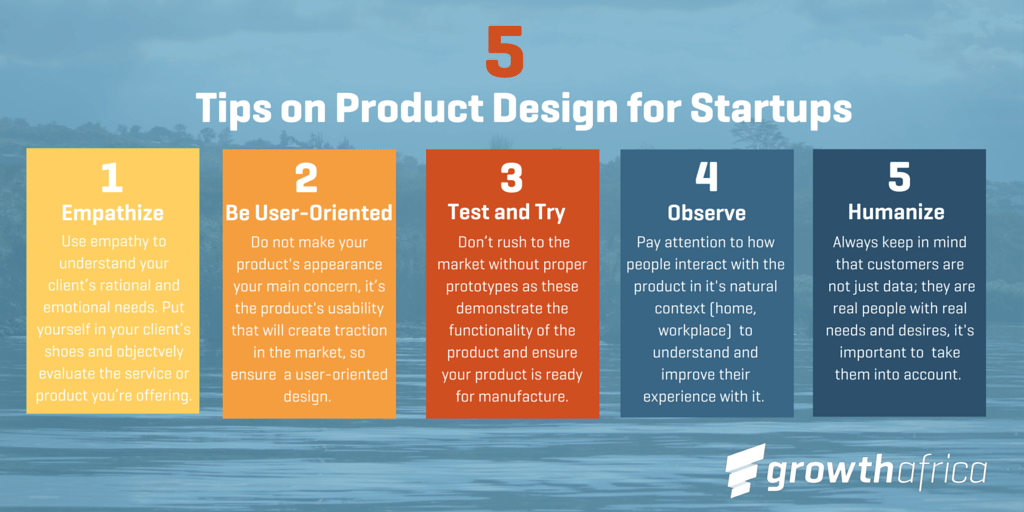 How will users understand your product? How does it feel in their hands and how do they feel about using it? Here are some tips to keep in mind when developing your product.
